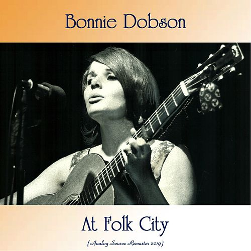 At Folk City (Analog Source Remaster 2019) by Bonnie Dobson