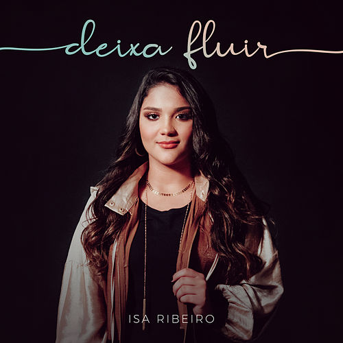 Deixa Fluir by Isa Ribeiro