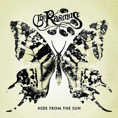 Hide from the Sun (Bonus Track Version) by The Rasmus