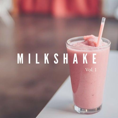 Milkshake, Vol. 1 de Various Artists