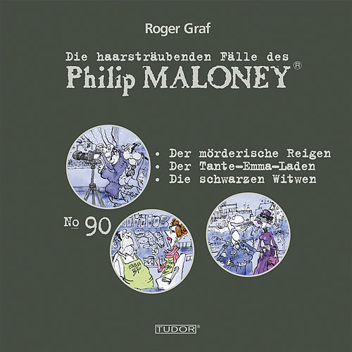 Die haarsträubenden Fälle des Philip Maloney Vol. 90 von Michael Schacht