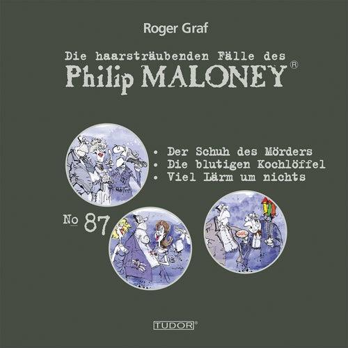 Die haarsträubenden Fälle des Philip Maloney, Vol. 87 von Michael Schacht