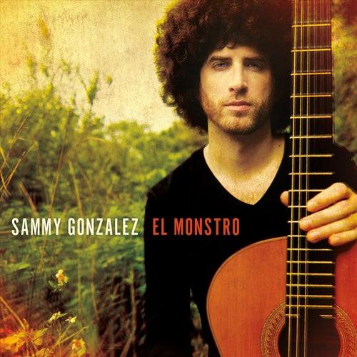 El Monstro de Sammy Gonzalez