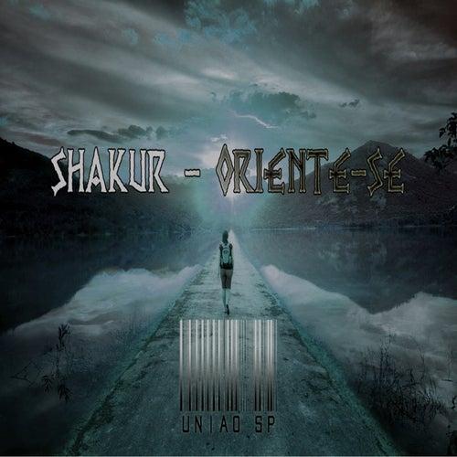 Oriente-se by Shakur