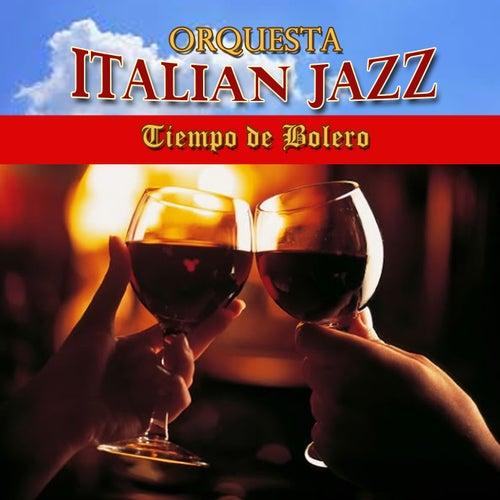 Tiempo de Bolero by Orquesta Italian Jazz