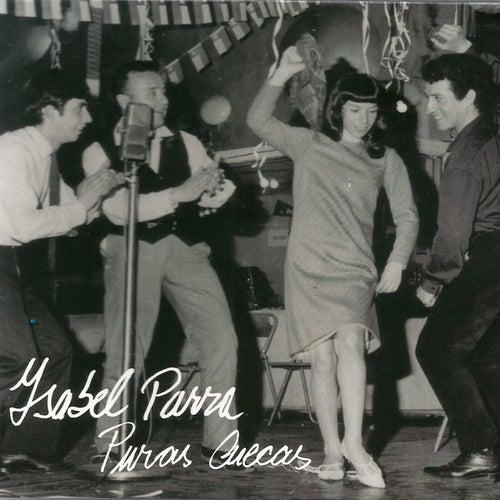 Puras Cuecas de Isabel Parra