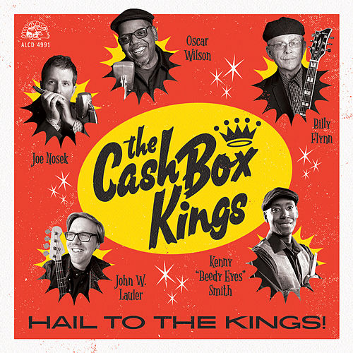 Hail To The Kings! by Cash Box Kings