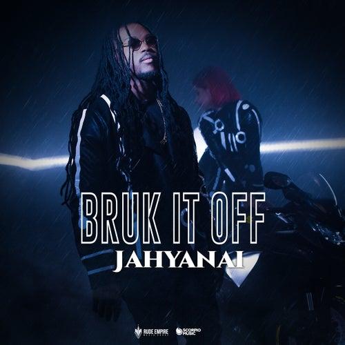 Bruck It Off de Jahyanai