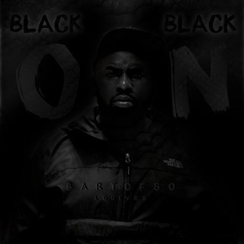 Black On Black de Bartofso