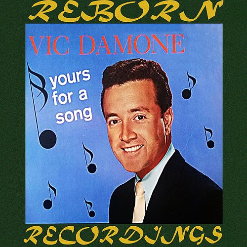 Yours For A Song (HD Remastered) von Vic Damone