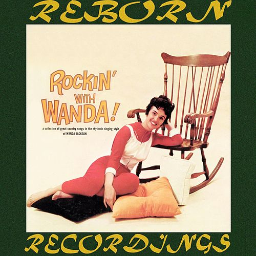 Rockin' with Wanda (HD Remastered) by Wanda Jackson