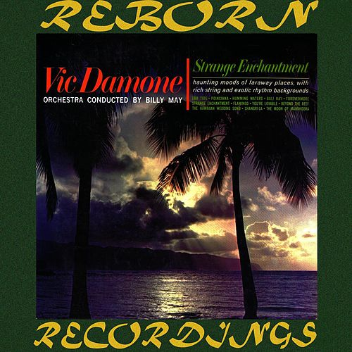 Strange Enchantment (HD Remastered) von Vic Damone