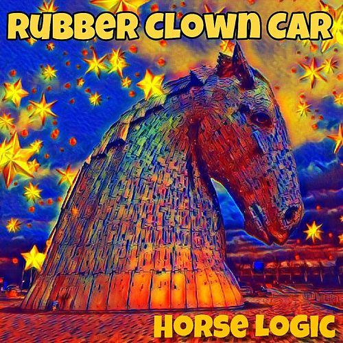 Horse Logic de Rubber Clown Car