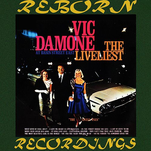 The Liveliest, At Basin Street East (HD Remastered) de Vic Damone