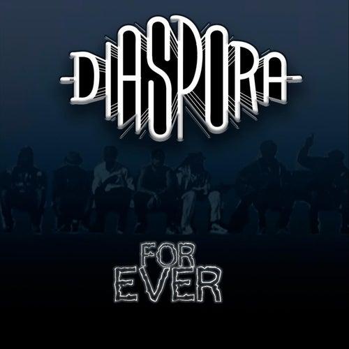 For Ever de Diaspora