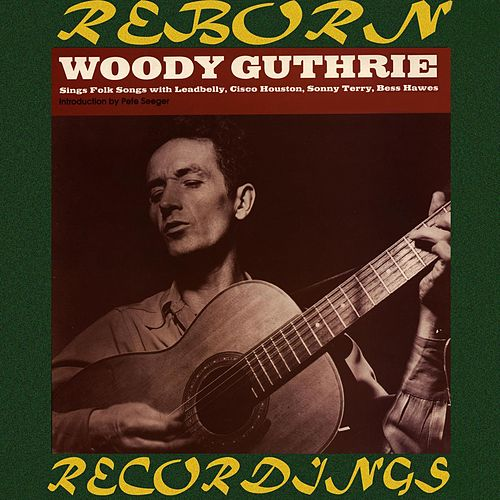 Woody Guthrie Sings Folk Songs (HD Remastered) de Woody Guthrie