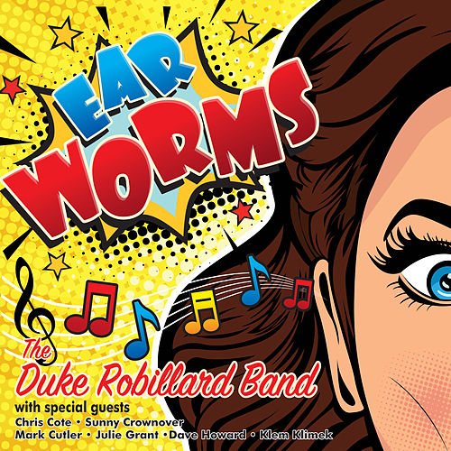 Ear Worms by Duke Robillard