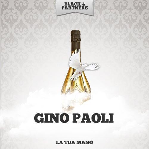 La Tua Mano de Gino Paoli