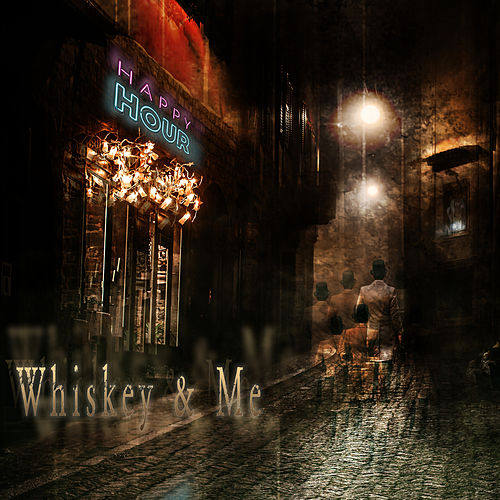 Whiskey & Me by Jud Hailey