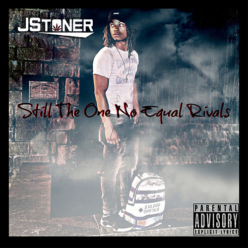 Still the One No Equal Rivals by J Stoner