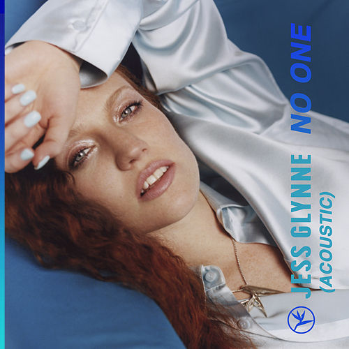 No One (Acoustic) by Jess Glynne