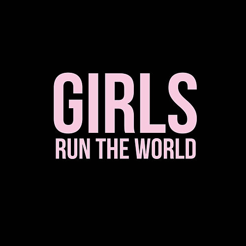 Girls Run The World von Various Artists