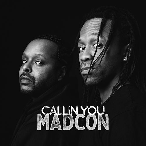 Callin You van Madcon