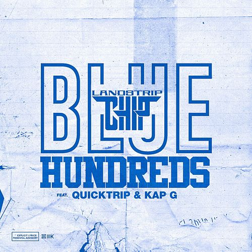 Blue Hundreds by Landstrip Chip