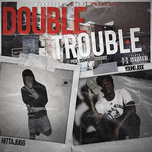 Double Trouble by Hitta Jugg