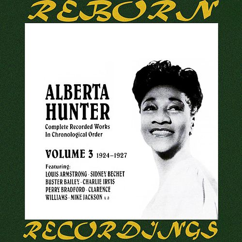 Complete Recorded Works, Vol. 3 (1924-27) (HD Remastered) by Alberta Hunter