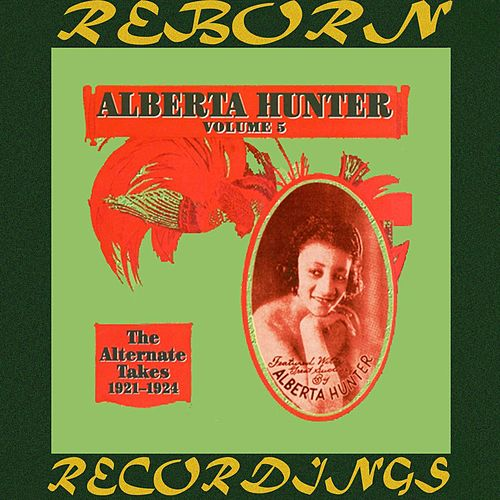 Complete Recorded Works, The Alternate Takes - 1921-1924, Vol. 5  (HD Remastered) de Alberta Hunter