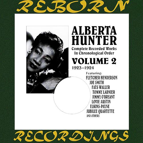 Complete Recorded Works, Vol. 2 (1923-24) (HD Remastered) by Alberta Hunter