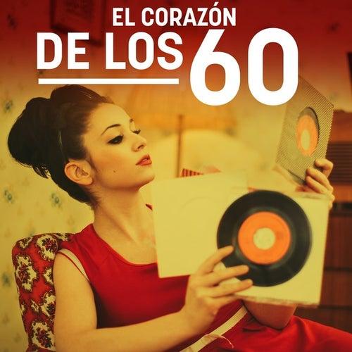 El corazón de los 60 de Various Artists