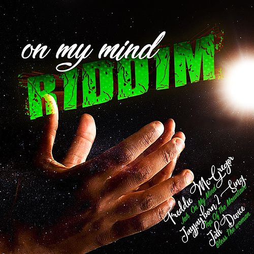 On My Mind Riddim by Various Artists
