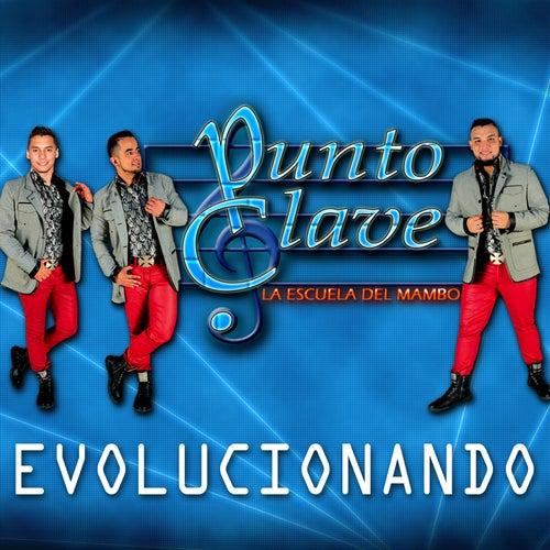 Evolucionando by Punto Clave
