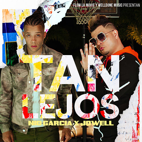 Tan Lejos by Nio Garcia