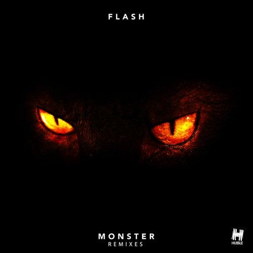 Monster (Remixes) von Flash