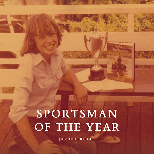 Sportsman Of The Year de Jan Hellriegel