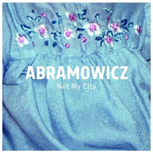 Not My City by Abramowicz
