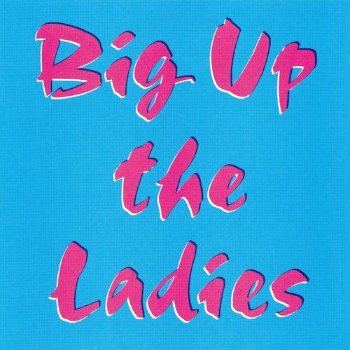 Big up the Ladies de Fracture