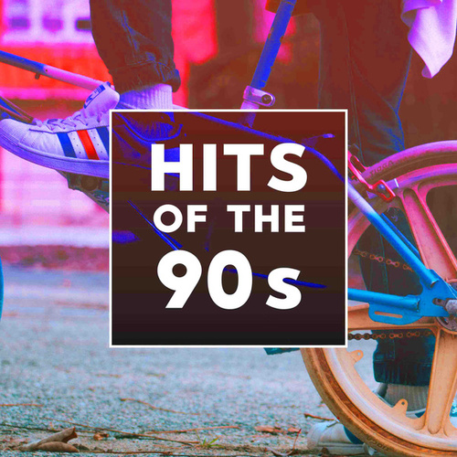Hits Of The 90s von Various Artists