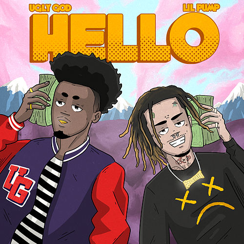 Hello (feat. Lil Pump) by Ugly God