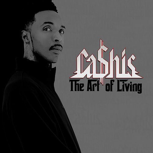 The Art of Living de Ca$his