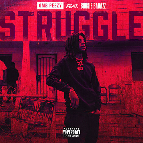 Struggle (feat. Boosie Badazz) by OMB Peezy