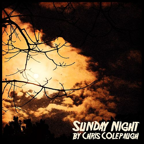 Sunday Night von Chris Colepaugh
