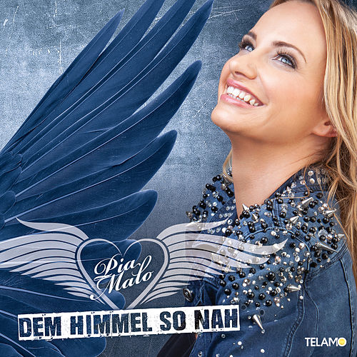 Dem Himmel so nah by Pia Malo