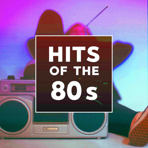 Hits Of The 80s de Various Artists