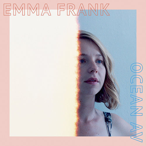 Ocean Av by Emma Frank