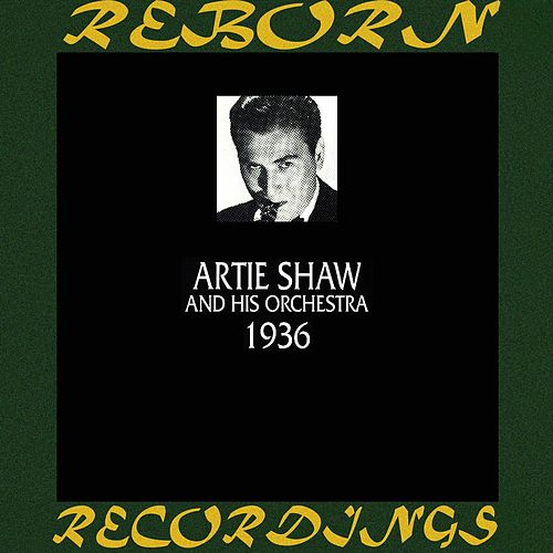 1936 (HD Remastered) de Artie Shaw