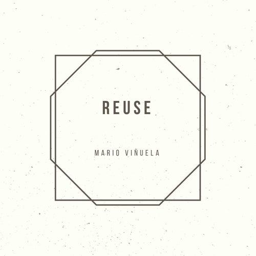 Reuse by Mario Viñuela